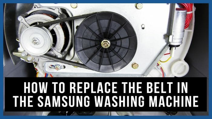 How to replace the belt in the Samsung washing machine