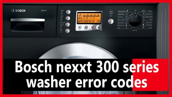Bosch nexxt 300 series washer error codes