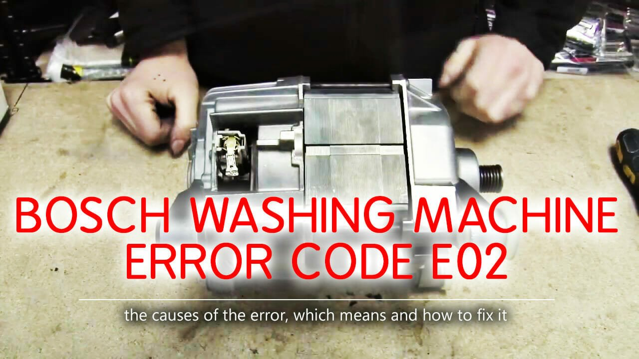 Bosch washer error code e02
