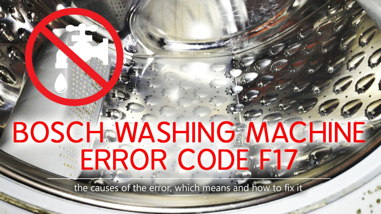 Bosch washing machine error code f17