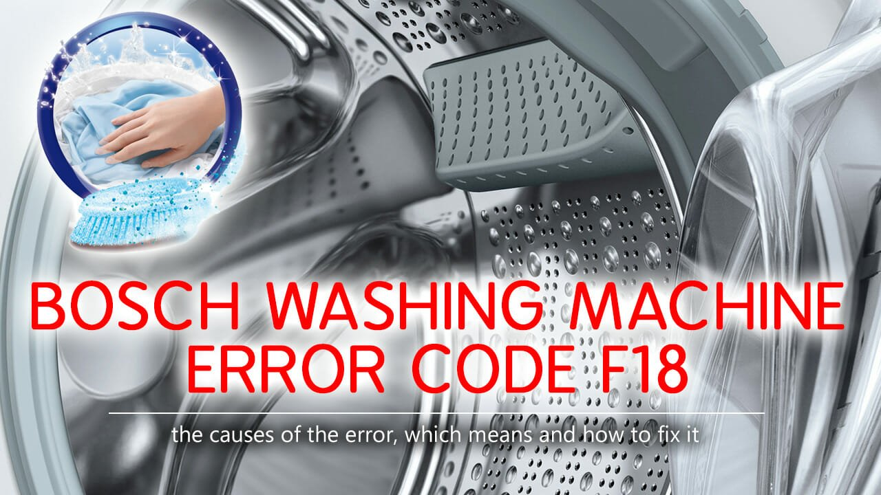 Bosch washing machine error code f18