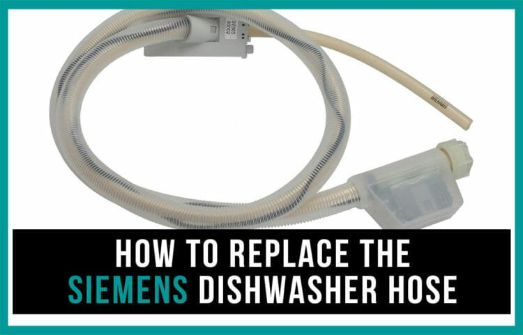 How to replace the Siemens dishwasher hose