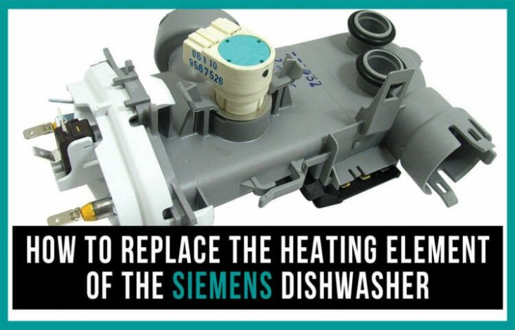 How to replace the heating element of the Siemens dishwasher