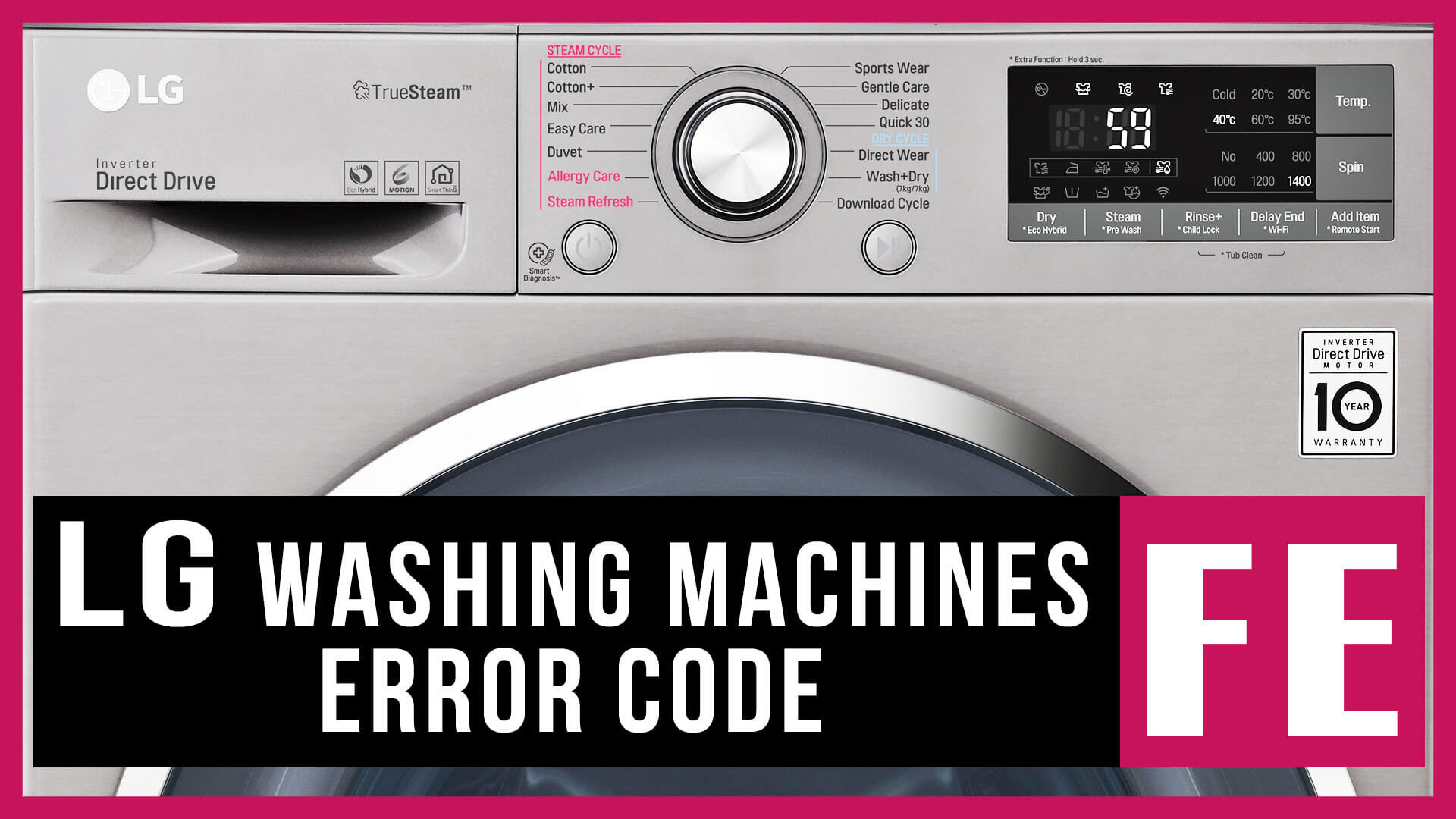 LG washer error code FE | Causes, How FIX Problem