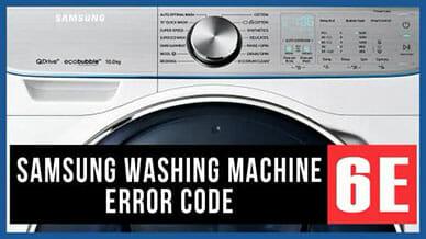 Samsung washer 6E error code