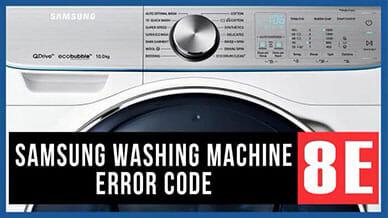 Samsung washer 8E error code