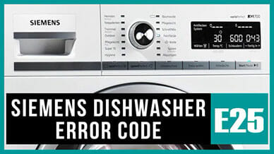 Siemens dishwasher e25 error code