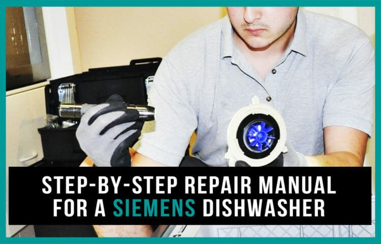 Step by step repair manual for a Siemens dishwasher