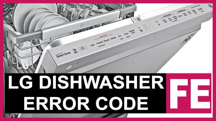 LG dishwasher error code FE