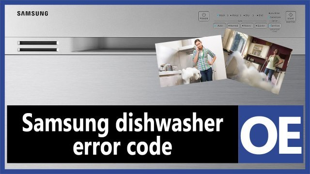 Samsung dishwasher error code OE