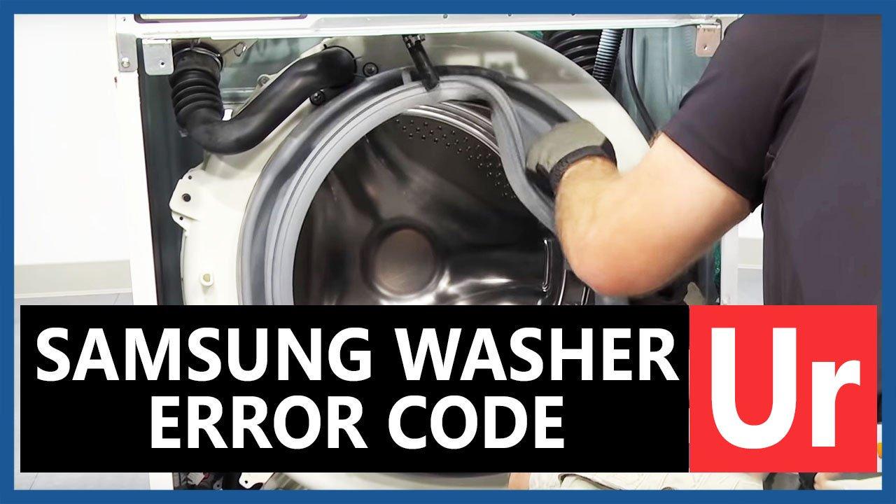 Samsung washer Ur error code