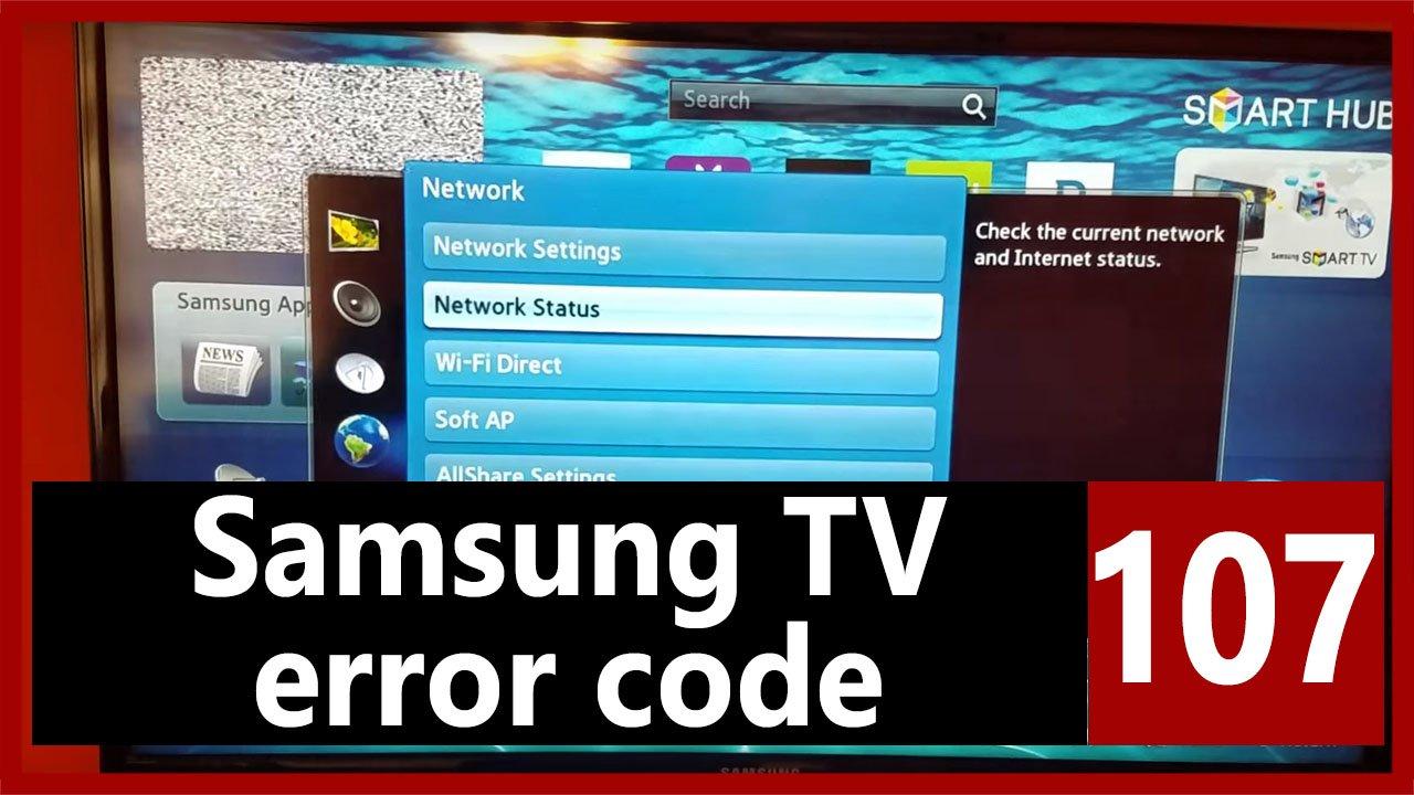 Samsung TV error code 107 | Causes, How FIX Problem