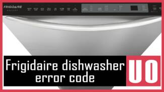 Frigidaire dishwasher error code UO